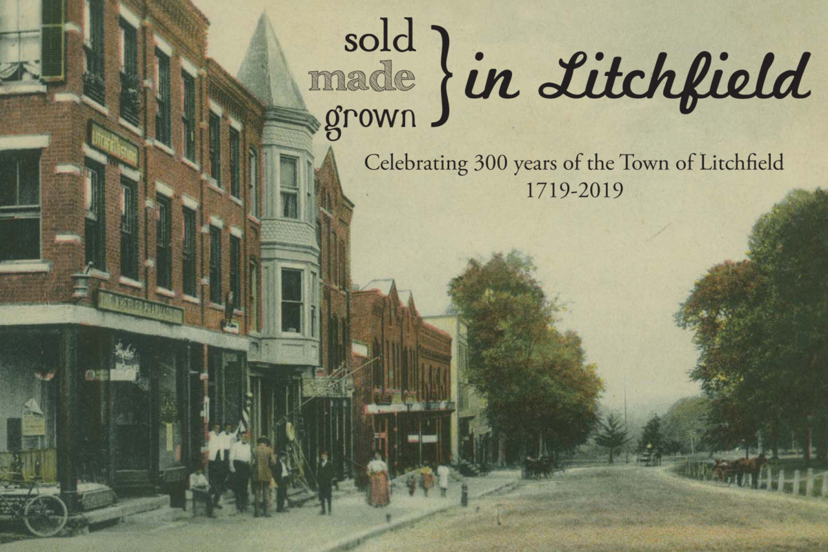 Sold, Made, & Grown in Litchfield